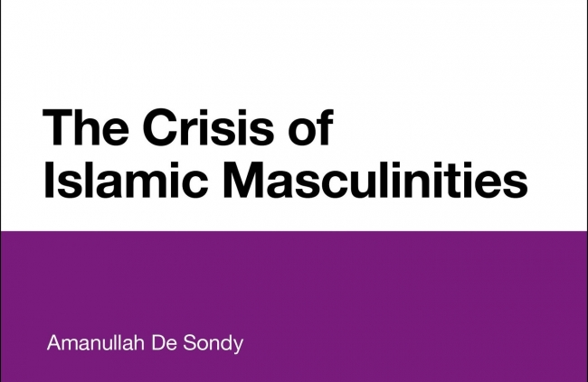 The Crisis of Islamic Masculinities by Dr Amanullah De Sondy Reviewed